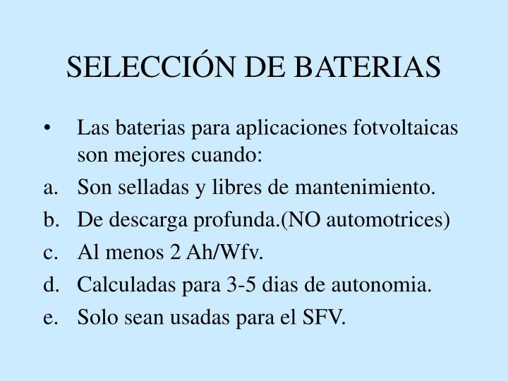 SELECCIÓN DE BATERIAS