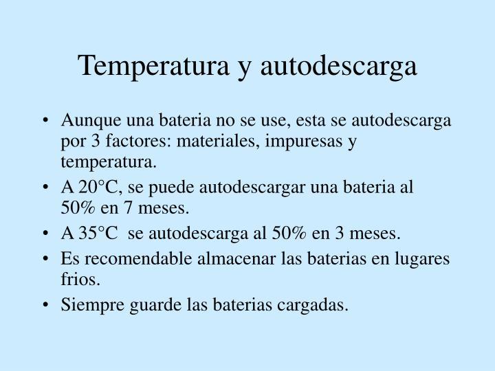 Temperatura y autodescarga