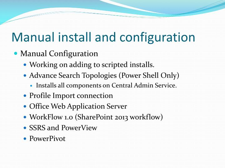 Manual install and configuration