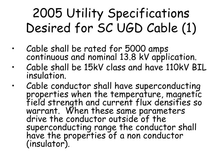 2005 Utility Specifications Desired for SC UGD Cable (1)