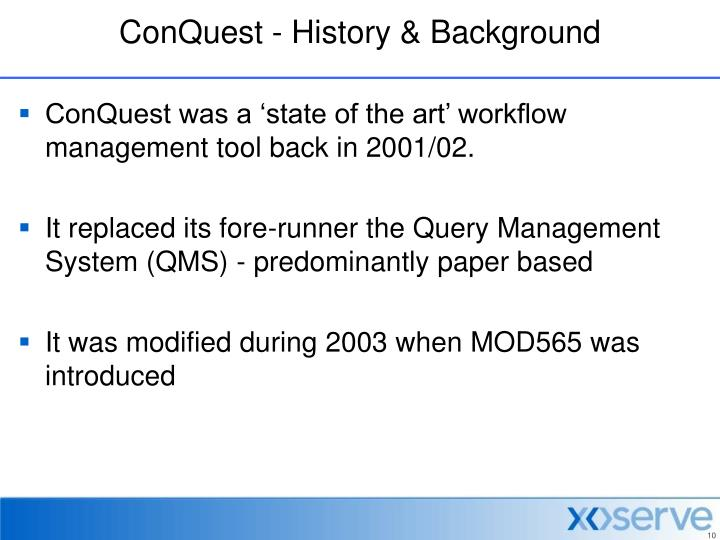 ConQuest - History & Background