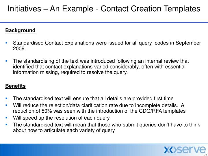 Initiatives – An Example - Contact Creation Templates