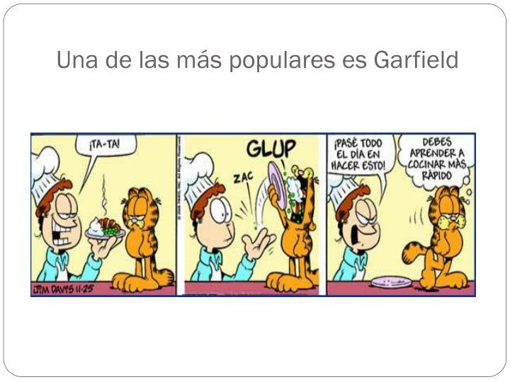Una de las m s populares es garfield