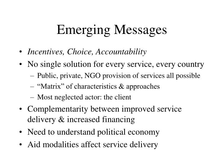 Emerging Messages