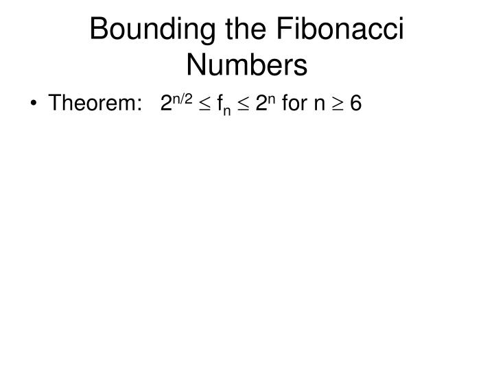 Bounding the Fibonacci Numbers