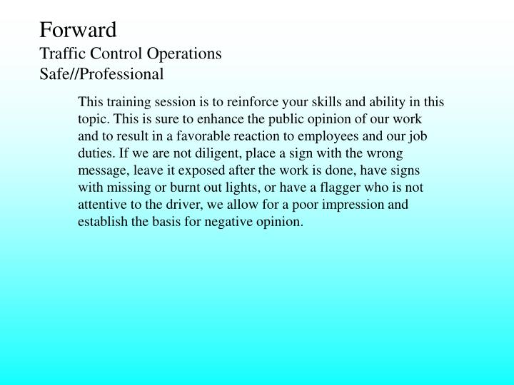 Forward traffic control operations safe professional