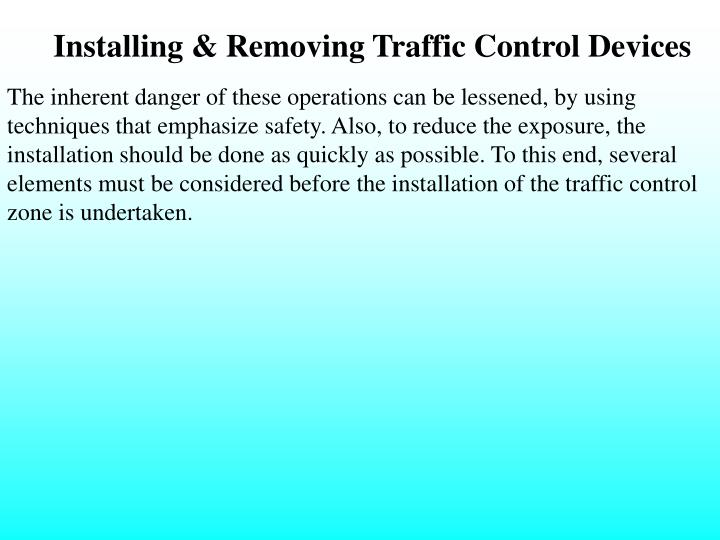 Installing & Removing Traffic Control Devices