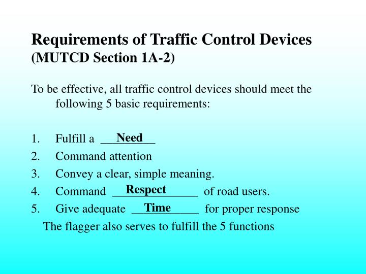 Requirements of Traffic Control Devices