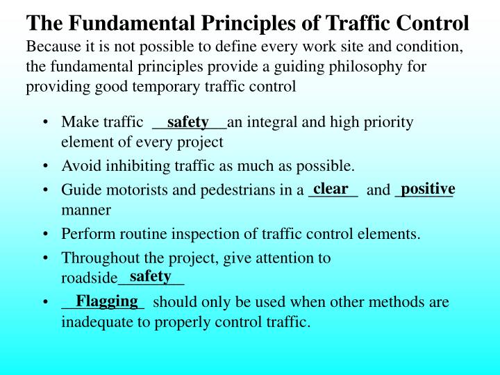 The Fundamental Principles of Traffic Control