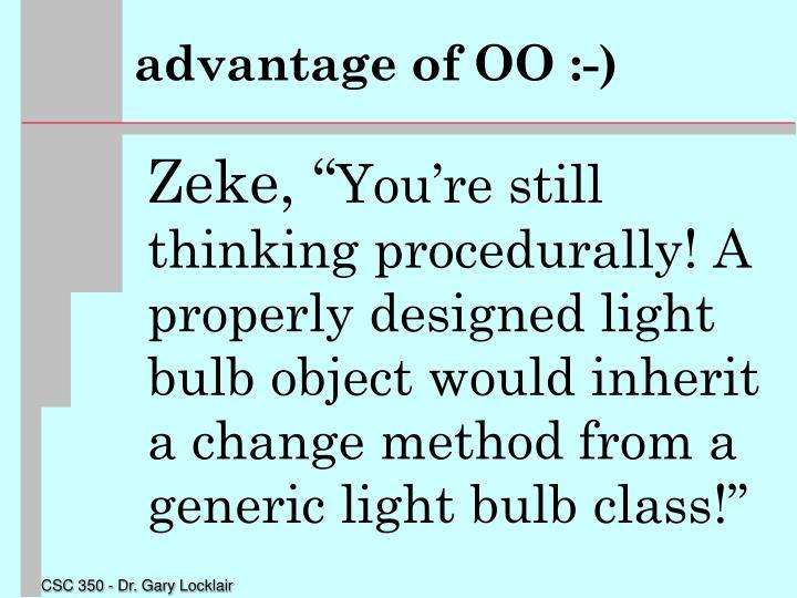 advantage of OO :-)
