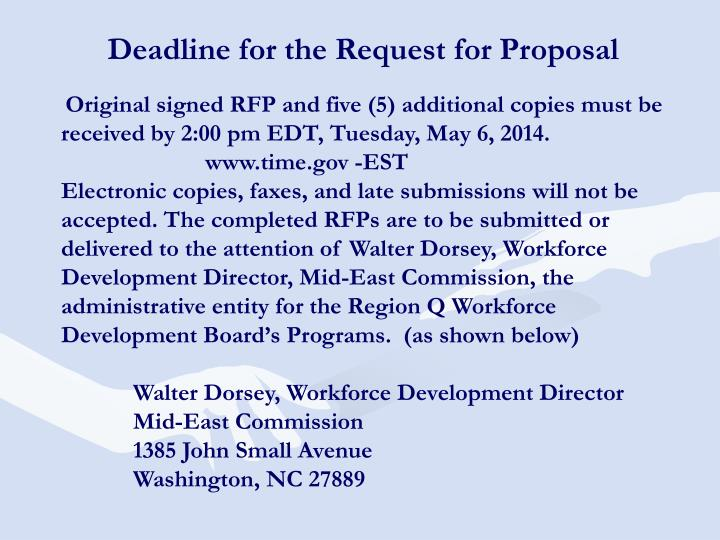 Deadline for the Request for Proposal