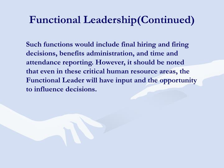 Functional Leadership(Continued)