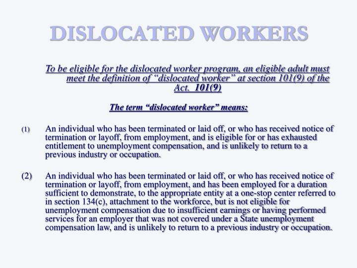 DISLOCATED WORKERS