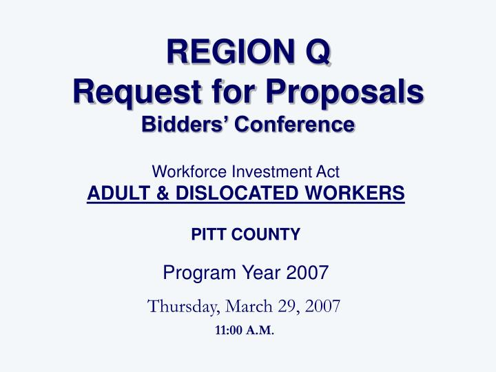 Region q request for proposals bidders conference