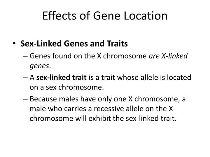 Effects of Gene Location