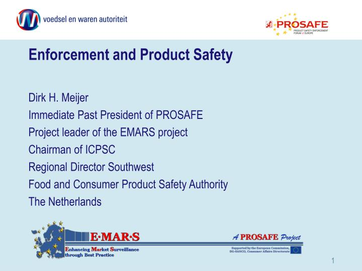 enforcement and product safety n.
