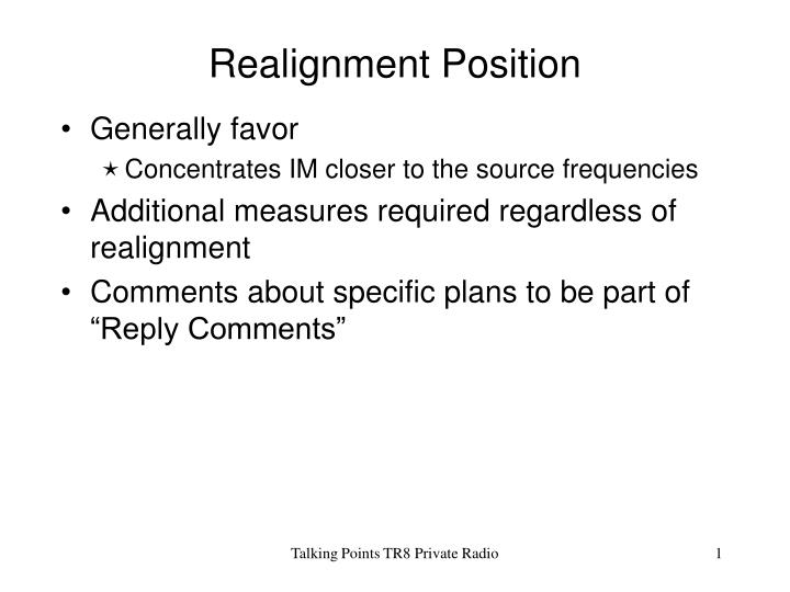 Realignment position