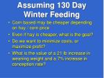assuming 130 day winter feeding