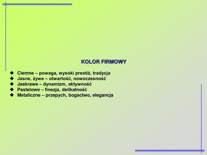 KOLOR FIRMOWY