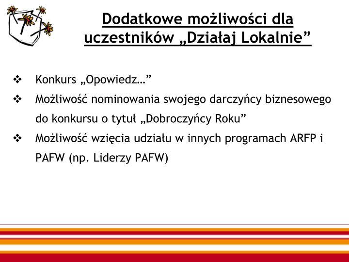 """Dodatkowe możliwości dla uczestników """"Działaj Lokalnie"""""""