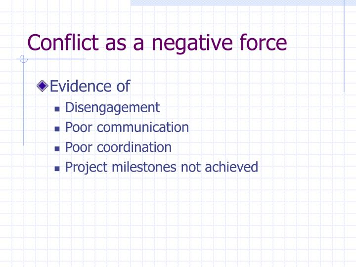Conflict as a negative force