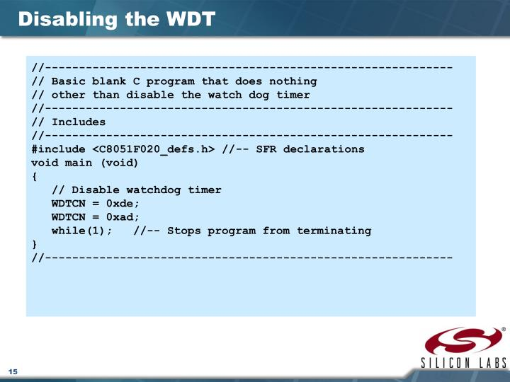 Disabling the WDT
