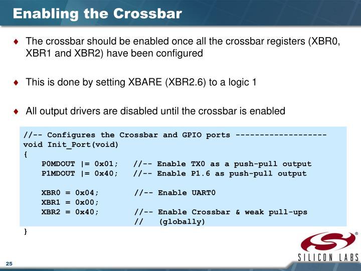 Enabling the Crossbar