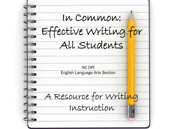 In common effective writing for all students