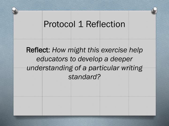 Protocol 1 Reflection