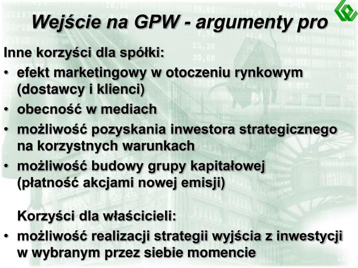 Wejście na GPW - argumenty pro