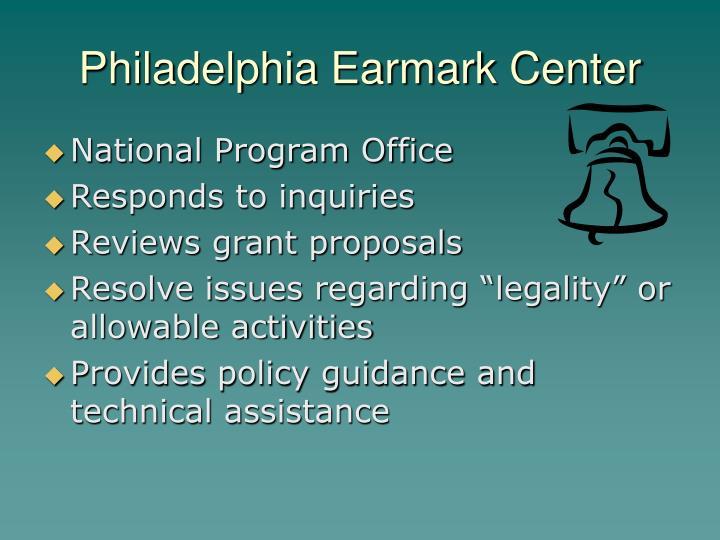 Philadelphia Earmark Center