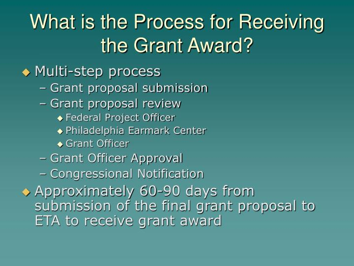 What is the Process for Receiving the Grant Award?