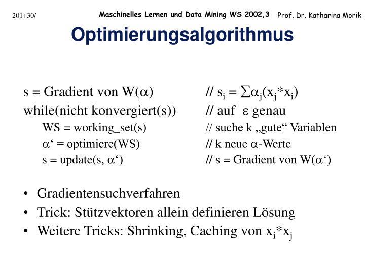 s = Gradient von W()// s