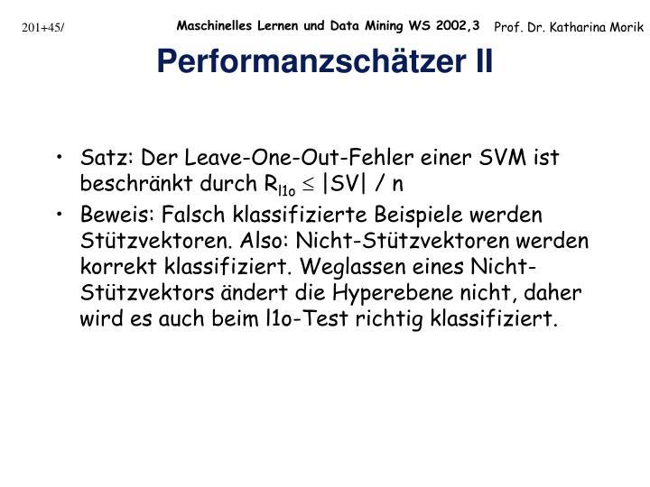 Satz: Der Leave-One-Out-Fehler einer SVM ist beschränkt durch R