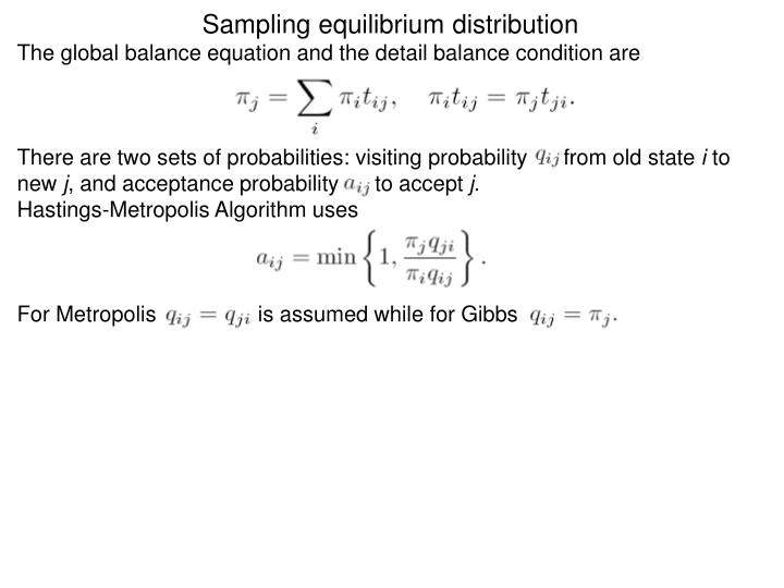 Sampling equilibrium distribution