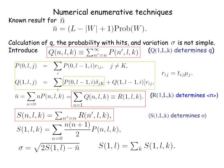 Numerical enumerative techniques