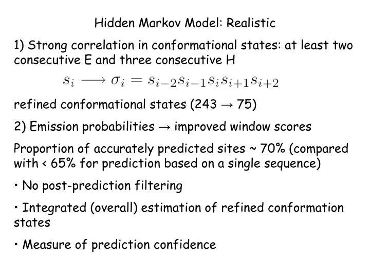 Hidden Markov Model: Realistic