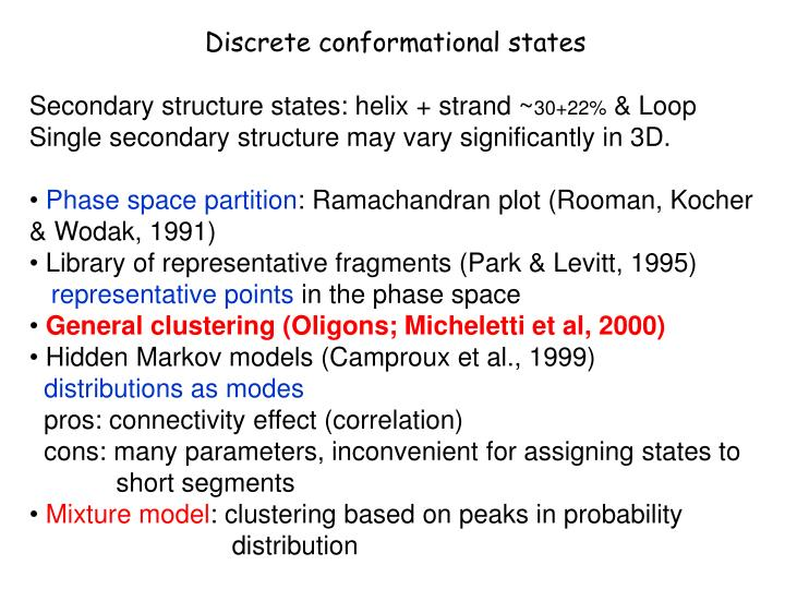 Discrete conformational states