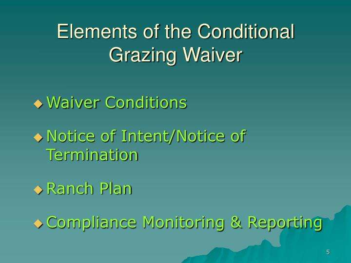 Elements of the Conditional Grazing Waiver