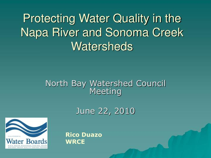 Protecting water quality in the napa river and sonoma creek watersheds