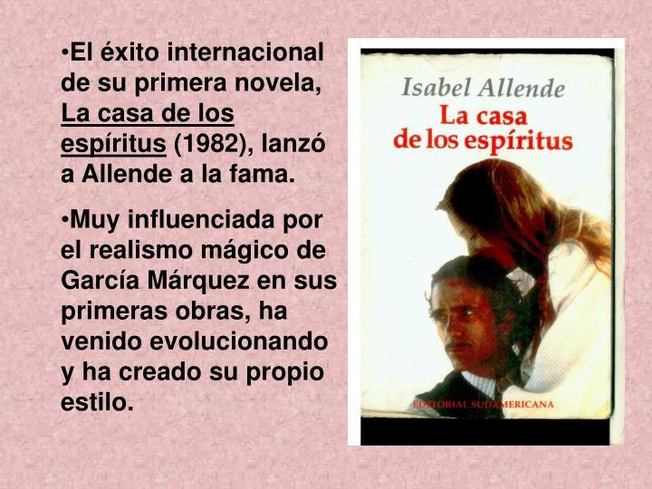 El éxito internacional de su primera novela,