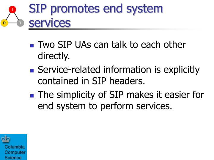 Sip promotes end system services