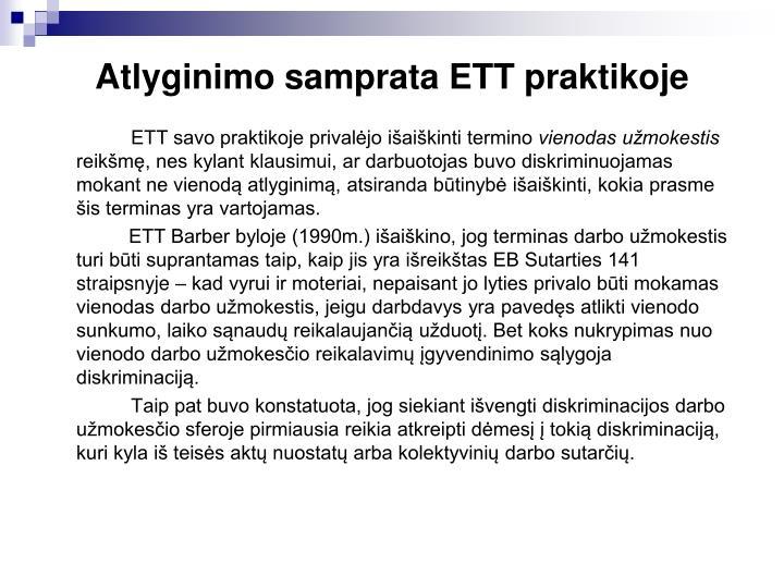 Atlyginimo samprata ETT praktikoje
