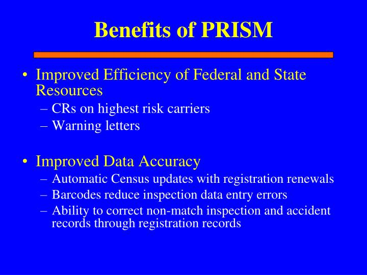 Benefits of PRISM