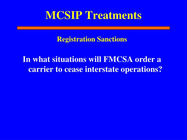 MCSIP Treatments