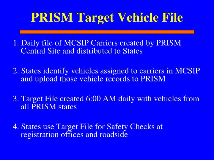 PRISM Target Vehicle File