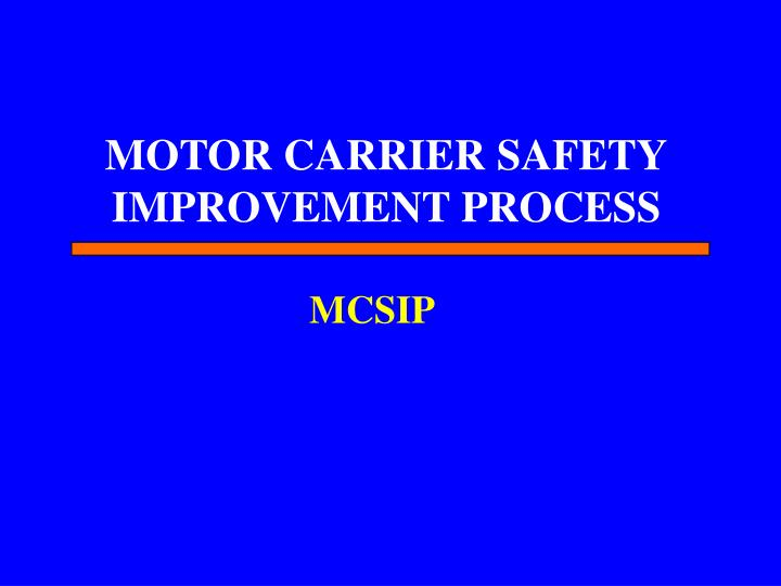 MOTOR CARRIER SAFETY