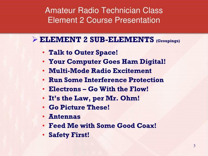 Amateur radio technician class element 2 course presentation1