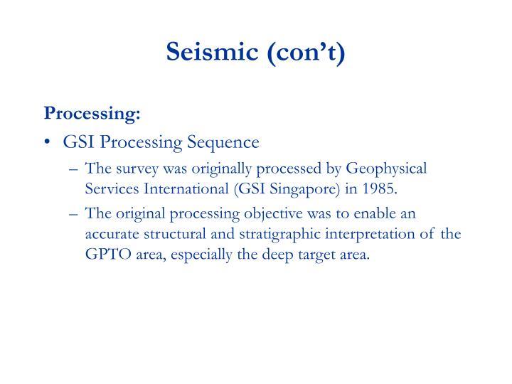 Seismic (con't)