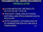 tratamiento del herpes recurrente penciclovir